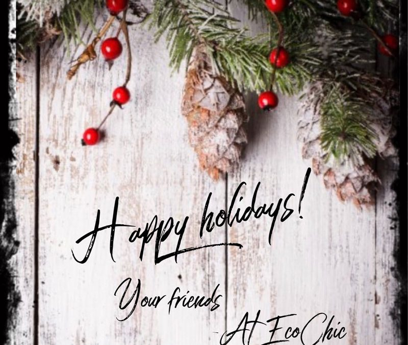 Happy Holidays from EcoChic