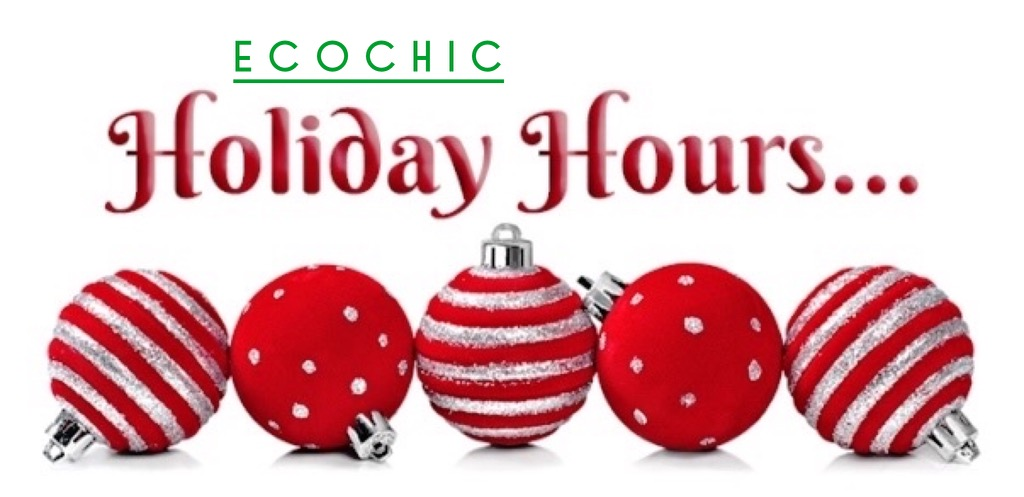 EcoChic Holiday Hours